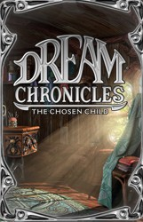 Dream Chronicles 3 - Chosen Child last ned