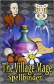 The Village Mage: Spellbinder last ned
