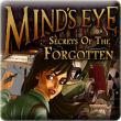 Mind\'s Eye: Secrets of the Forgotten last ned